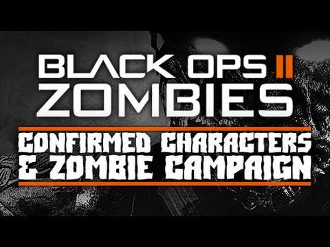 New! Black Ops 2 Zombies | Confirmed Zombie Campaign! & Characters?!
