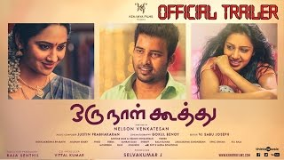 Oru Naal Koothu Official Teaser ¦ 2015  Trailer ¦ Dinesh ¦ Mia ¦ New Tamil Movie Trailer