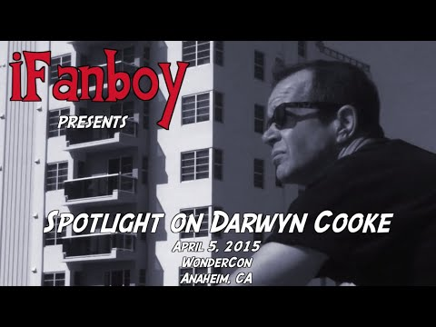 Spotlight on Darwyn Cooke Panel from WonderCon 2015… Featuring the iFanboy Reunion!