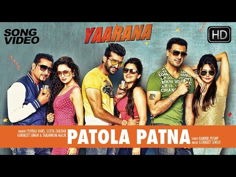 Patola Patna - Latest Punjabi Song Video 2015 | Movie Yaarana | Yuvraj, Geeta, Gavie, Yuvika video