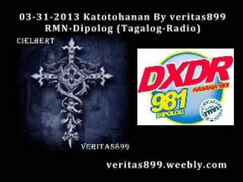03-31-2013 Katotohanan By veritas899 RMN-Dipolog (Tagalog-Radio)
