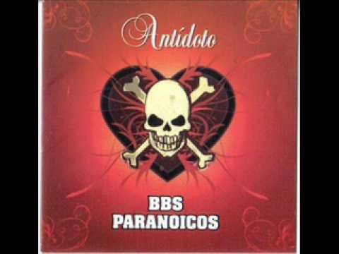 Bbs Paranoicos - Dibújalo En Tu Piel