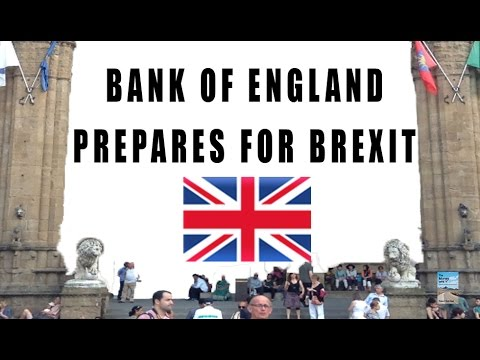 Bank of England Prepares for BREXIT!
