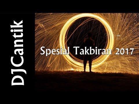 (1 JAM) Live DJ Takbiran Spesial Idul Fitri 2017