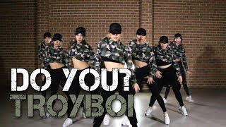 Download Lagu TroyBoi - Do You? | SKY J CHOREOGRAPHY @ IMI DANCE STUDIO Gratis STAFABAND