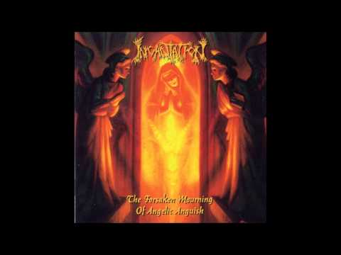 Incantation - Forsaken Mourning Of Angelic Anguish