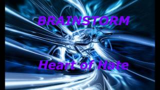 Watch Brainstorm Heart Of Hate video