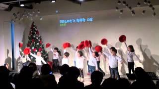 크리스마스가 행복한 이유 - 유치부 (20151225)