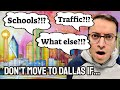 AVOID Moving To Dallas TX!!! - Truth about Living in Dallas Texas