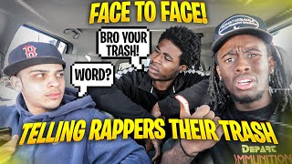 TELLING RANDOM RAPPERS THEIR MUSIC IS TRASH FACE TO FACE *GONE WRONG*