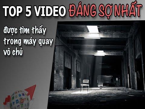 TOP 5 VIDEO KINH DỊ ĐÁNG SỢ NHÂT ĐƯỢC TÌM THẤY TRONG MÁY QUAY VÔ CHỦ ♥ KHÁM PHÁ THẾ GIỚI BÍ ẨN | thế giới bí ẩn