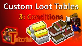 How to create your own Loot Tables | 3. Conditions | Tutorial | TheBalliBoys