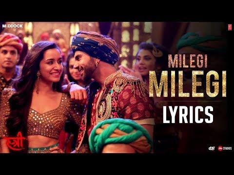 Milegi Milegi Song LYRICS | STREE | Latest New Hindi Video Song 2018