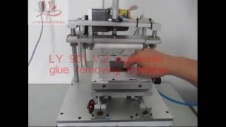 LY 901 V2 auto-matic glue removing machine operating process.