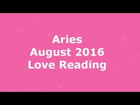 Aries August 2016 Love Tarot Reading