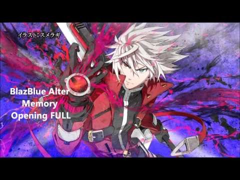 Blazblue Alter Memory ブレイブルー オルターメモリー Opening (full) video