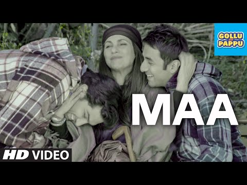 'maa' Video Song | Gollu Aur Pappu | Vir Das, Kunaal Roy Kapur video