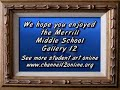 Gallery 12 - Merrill Middle School