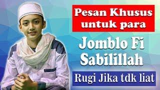 [NEW] Pesan Untuk Para Jomblo Fi Sabilillah  - Sya'ban Feat Hendra SYUBBANUL MUSLIMIN FULL LIRIK HD