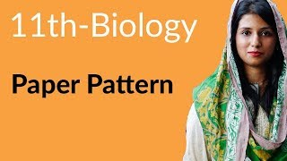 Paper Pattern Biology - Complete book Paper Pattern Biology - FSC Part 1 Pre Medical 11th Class