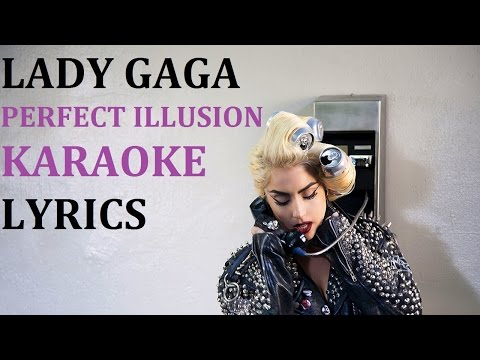 LADY GAGA - PERFECT ILLUSION KARAOKE COVER LYRICS