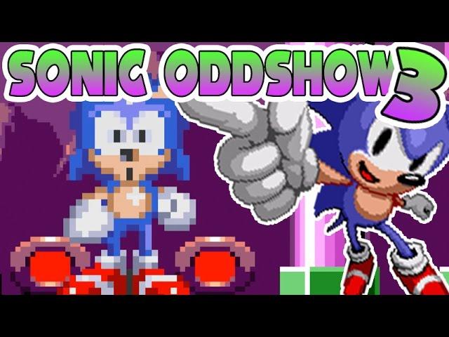 Sonic Oddshow 3