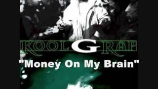 Watch Kool G Rap Money On My Brain video