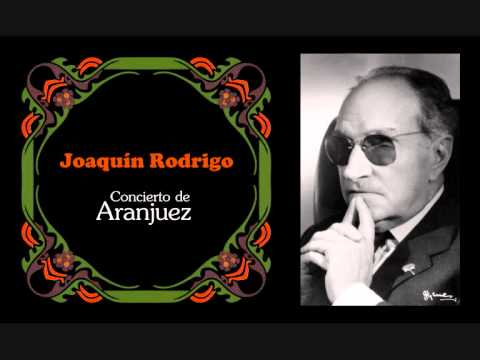 Хоакин Родриго - Concierto De Aranjuez I Allegro Con Spirito