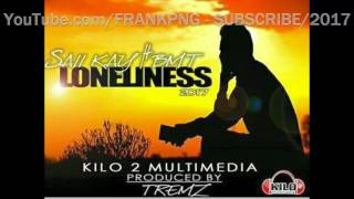 Loneliness - PNG Latest Music 2017