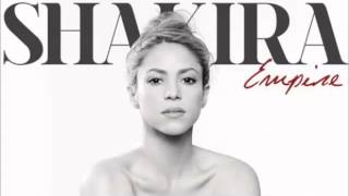 Shakira - Empire (Audio HQ)