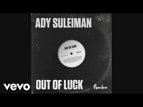 Ady Suleiman - Out Of Luck
