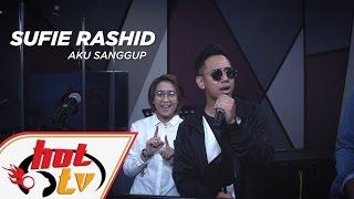 download lagu Sufie Rashid - Aku Sanggup Live - Jamming Hot gratis