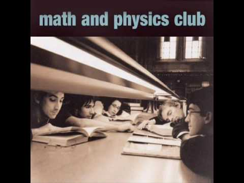 Math And Physics Club - I Know What I Want
