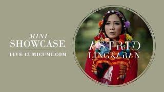 Download lagu Live Mini Showcase - Astrid Lingkaran gratis