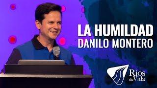 Pastor Danilo Montero - La Humildad
