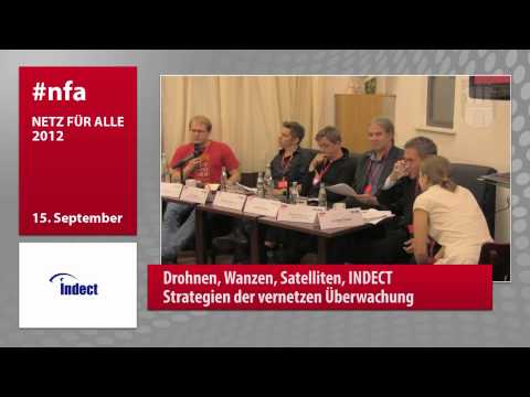 [german/english] INDECT, Drones, listening Bugs, Satellites - Strategies of networked Surveillance
