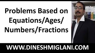 Best Tricks and Shortcuts to Problems Based on Equations/Ages/Numbers/Fractions