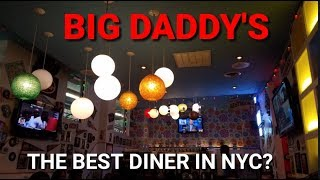 Big Daddy's - The Best Diner in NYC?