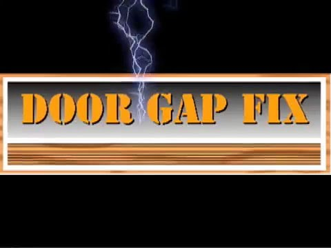 Door Gap Fix Diy Low Cost Easy Install No Screws No