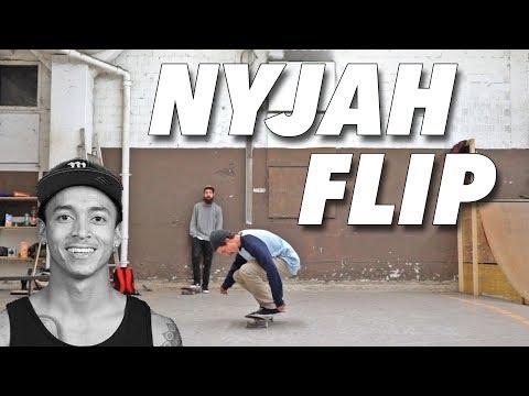 Nyjah Flip!