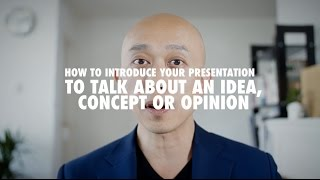 How to Start a Presentation: Expression to Introduce Idea, Concept or Opinion