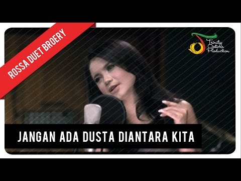 Rossa Duet Broery Marantika - Jangan Ada Dusta Diantara Kita (with Lyric)   Vc Trinity video