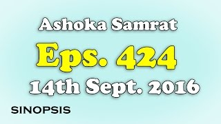 Chakravartin Ashoka Samrat Eps 424- 14th September 2016 | Sinopsis