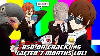 Bungou Stray Dogs 「ON CRACK #5」