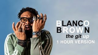 Download Blanco Brown The Git Up 1 HOUR VERSION MP3