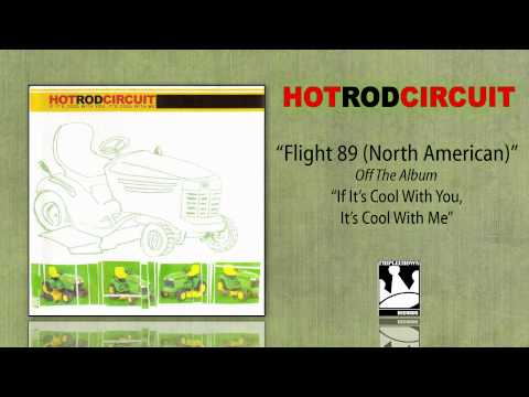 Hot Rod Circuit - Flight 89 (North American)
