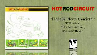 Watch Hot Rod Circuit Flight 89 North American video