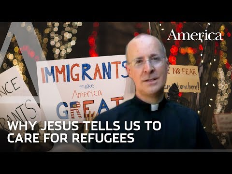 Fr. James Martin: What Does the Bible Say? Refugees, migrants and foreigners?