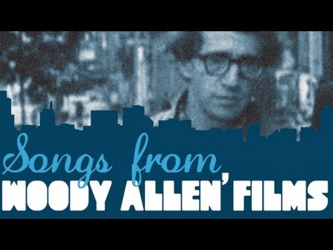 Woody Allen - Songs From Woody Allen's Films video