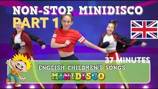 Children's Songs   Dance   Video   MINI DISCO 2018   Non-Stop   English Versions   Mini Disco